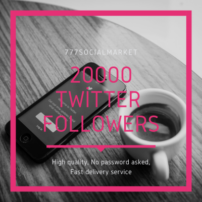 buy 20000 twitter followers